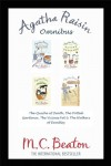 Agatha Raisin Omnibus: The Quiche of Death, The Potted Gardener, The Vicious Vet and The Walkers of Dembley - M.C. Beaton