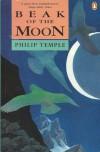 Beak of the Moon - Philip Temple