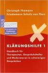 Klärungshilfe - Christoph Thomann, Friedemann Schulz von Thun