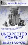 Unexpected Moments - Bailey Bradford