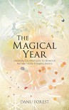The Magical Year - Danu Forest