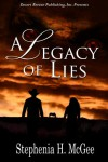 A Legacy of Lies - Stephenia McGee