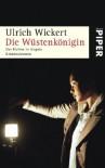 Die Wüstenkönigin - Ulrich Wickert