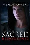 Sacred Bloodlines: The Guardians (Volume 1) - Wendy L Owens