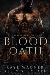 Blood Oath - Raye Wagner