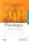 História da psicologia: rumos e percursos - Ana Maria Jaco-Vilela,  Arthur Arruda Leal Ferreira,  Francisco Teixeira Portugal