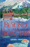 Beyond All Frontiers - Emma Drummond