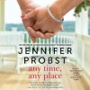Any Time, Any Place - Jennifer Probst, Sebastian York, Madeleine Maby, Simon & Schuster Audio
