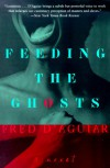 Feeding the Ghosts - Fred D'Aguiar