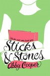 Sticks & Stones - Abby Cooper
