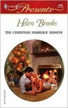 The Christmas Marriage Mission: Do Not Disturb - Helen Brooks