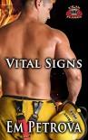 Vital Signs (Up in Flames Book 3) - Em Petrova