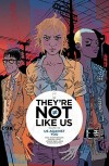 They're Not Like Us Volume 2: Us Against You - Eric Stephenson