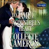 To Tame a Scoundrel's Heart - Collette Cameron, Stevie Zimmerman