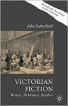 Victorian Fiction - John Sutherland