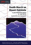 Death March on Mount Hakkoda: A Documentary Novel - Jiro Nitta, James Westerhoven