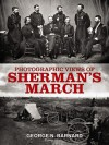 Photographic Views of Sherman's March - George N. Barnard