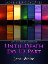 Until Death Do Us Part - Janel White