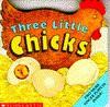 Three Little Chicks - Nocola Smee