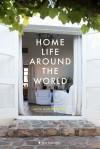 Home Life Around the World  - Anita Martinez Beijer