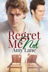 Regret Me Not - Christopher Lane