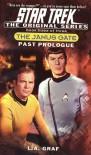 Past Prologue: The Janus Gate Book Three [of Three](Star Trek The Original Series) -  Magdalena Graf