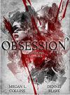 OBSESSION - OSSESSIONE D'AMORE - Megan L. Collins, Dennis Blake, Catnip Design