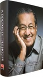 A Doctor in the House: The Memoirs of Tun Dr Mahathir Mohamad - Mahathir Mohamad, مهاتير محمد