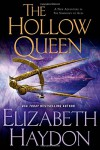 The Hollow Queen (The Symphony of Ages) - Elizabeth Haydon