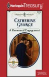 A Rumoured Engagement - Catherine George