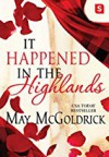 It Happened in the Highlands - May McGoldrick