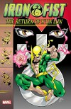 Iron Fist: The Return of K'un Lun - James Felder, Dan Jurgens, Jay Faerber, James Mullaney, Robert Brown, Jackson Guice, Jamal Igle, Kevin Lau