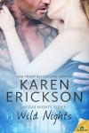 Wild Nights (Vegas Nights) - Karen Erickson