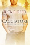 Cacciatore - Rick R. Reed, Diletta Williams