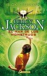 Percy Jackson 02. El mar de los monstruos (Percy Jackson Y Los Dioses Del Olimpo / Percy Jackson and the Olympians) (Spanish Edition) - Rick Riordan