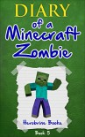 Minecraft: Diary of a Minecraft Zombie Book 5: School Daze (An Unofficial Minecraft Book) - Herobrine Books