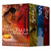 The Fairy Tales Collection - Elizabeth Kelly