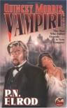 Quincey Morris, Vampire - P.N. Elrod