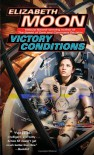 Victory Conditions (Vatta's War) - Elizabeth Moon
