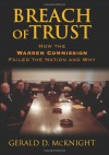 Breach of Trust: How the Warren Commission Failed the Nation And Why - Gerald D. McKnight