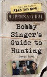 Supernatural: Bobby Singer's Guide to Hunting -