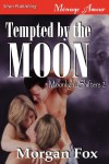 Tempted by the Moon - Morgan Fox