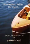 The Summer Before the Storm - Gabriele Wills
