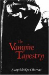 The Vampire Tapestry: A Novel - Suzy McKee Charnas