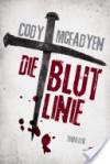 Die Blutlinie: Thriller - Cody McFadyen, Axel Merz