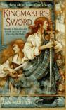 Kingmaker's Sword (The Rune Blade Trilogy, Book 1) - Ann Marston