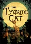 The Tygrine Cat - Inbali Iserles