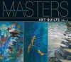 Masters: Art Quilts, Vol. 2: Major Works by Leading Artists - Ray Hemachandra, Martha Sielman