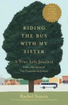 Riding the Bus with My Sister - Rachel Simon