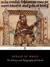 The History and Topography of Ireland - Gerald of Wales, John O'Meara